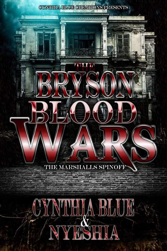 The Bryson Blood Wars