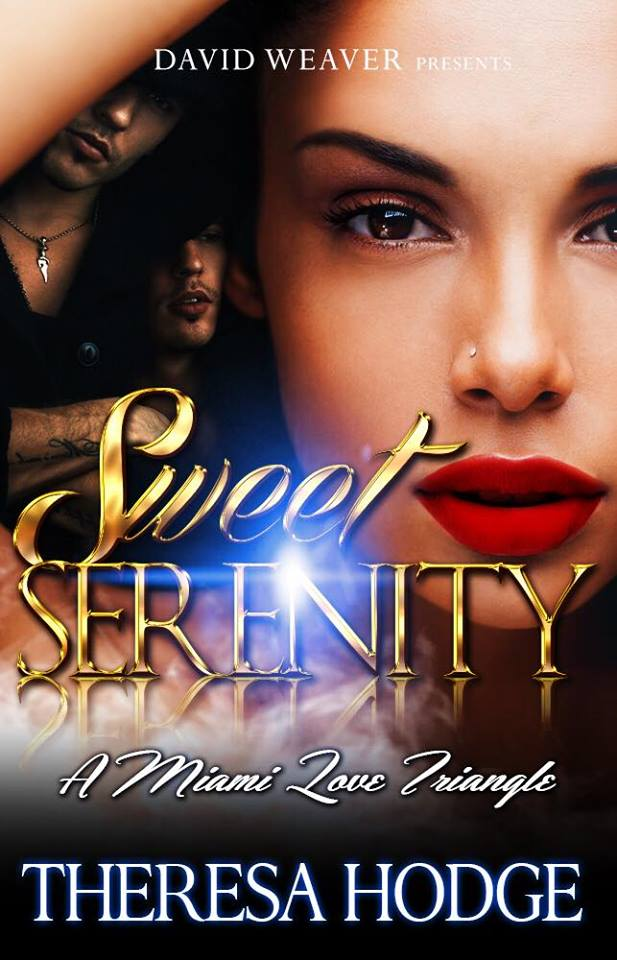 Sweet Serenity A Miami Love Trangle