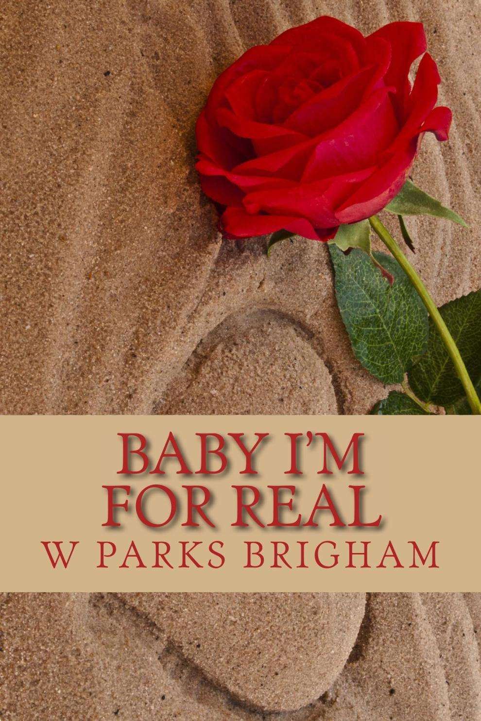 Baby_Im_For_Real_Cover_for_Kindle (1)[9633]